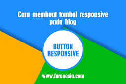 Cara membuat tombol responsive pada blog