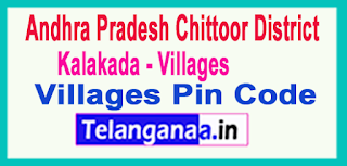 Chittoor District Kalakada Mandal and Villages Pin Codes in Andhra Pradesh State