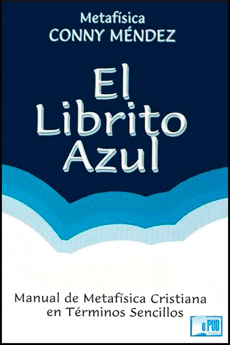 El librito azul – Conny Mendez