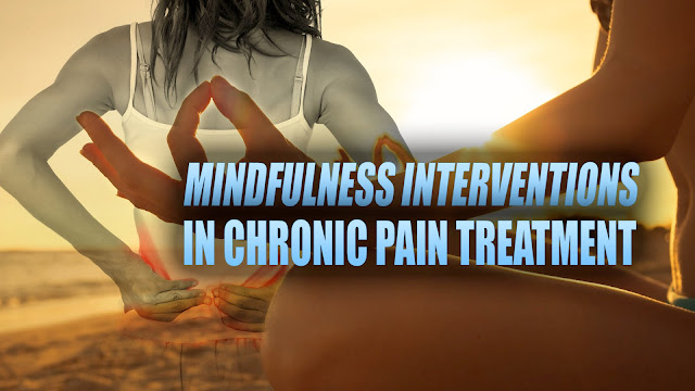 Mindfulness Interventions in Chronic Pain Treatment in El Paso, TX