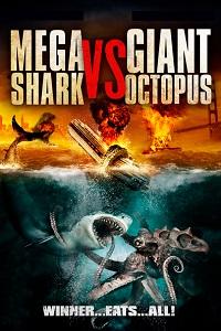 Watch Mega Shark vs Giant Octopus Online Free in HD