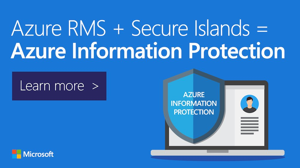 Exchange Anywhere: Azure Information Protection: Available in public preview now!