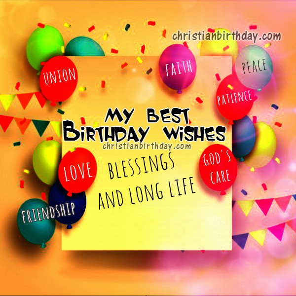 Free christian birthday quotes and cards, christian birthday thoughts and good wishes for friends, daughter, son, sister by Mery Bracho