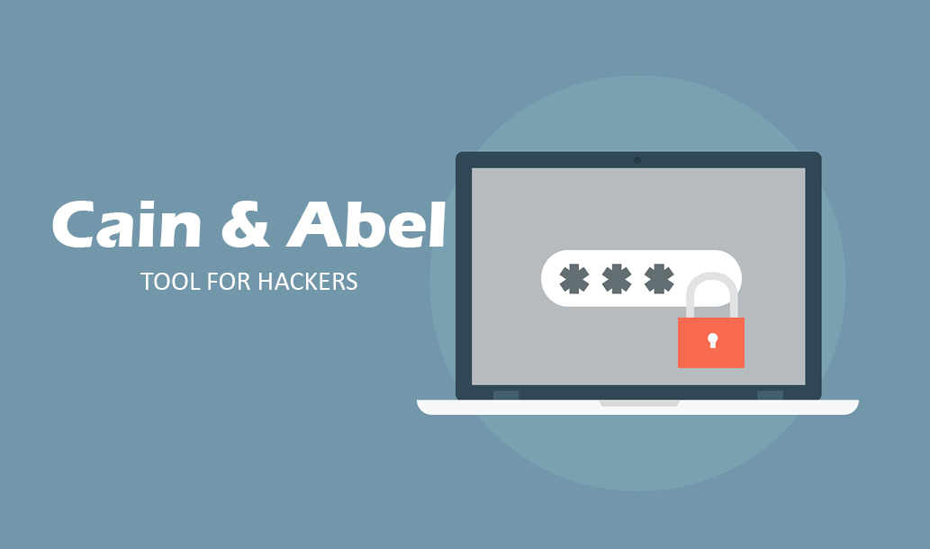 Cain & Abel - Tool For Hackers