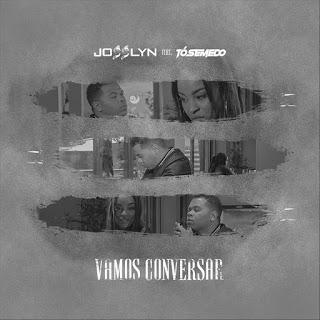 Josslyn Feat. Tó Semedo - Vamos Conversar