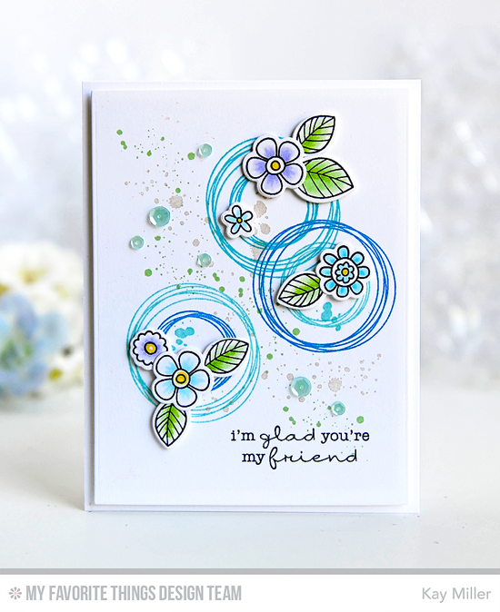 Flowers & Circles Friend Card by Kay Miller featuring the Distressed Patterns and Party Patterns stamp sets, and the Build-able Bouquet and I'm Tweet on You stamp sets and Die-namics  #mftstamps