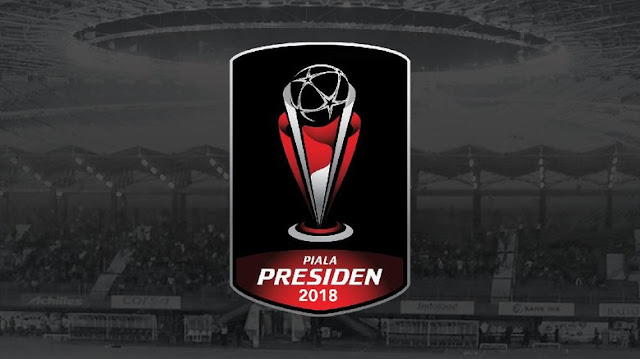 Ada Perubahan, Ini Dia Jadwal Semifinal Piala Presiden