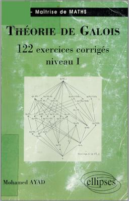 Télécharger Livre Gratuit Théorie de Galois, 122 exercices corrigés niveau 1 pdf
