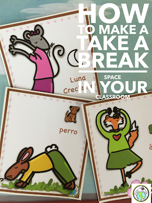 How to Make a Take a Break Space in an Elementary Spanish Classroom