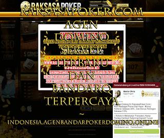 RAKSASAPOKER.COM AGEN DOMINO SERVER TERBARU DAN BANDARQ TERPERCAYA ~ INDONESIA.AGENBANDARPOKERDOMINO.ONLINE