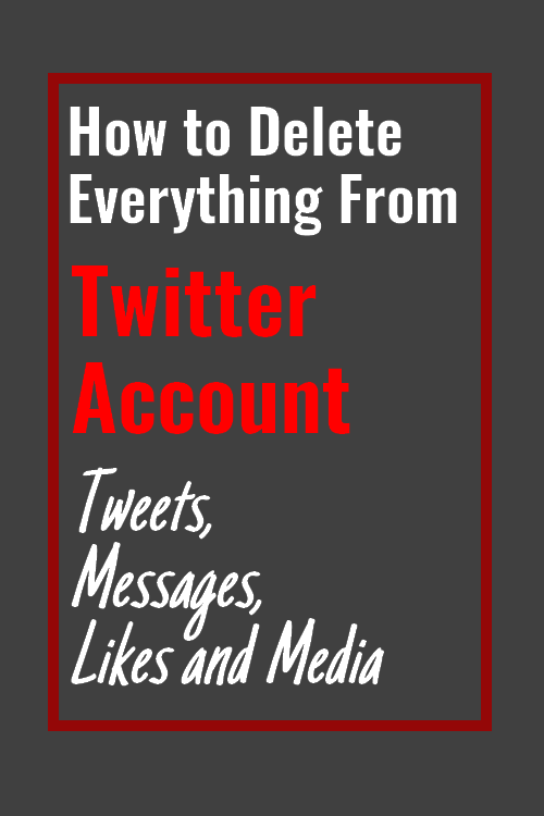 How-to-delete-everything-from-twitter-account