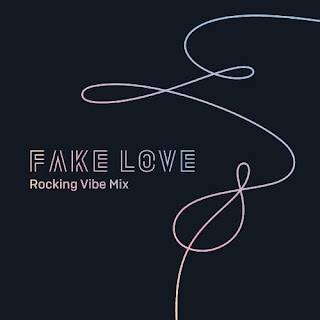 Download BTS – FAKE LOVE (Rocking Vibe Mix)