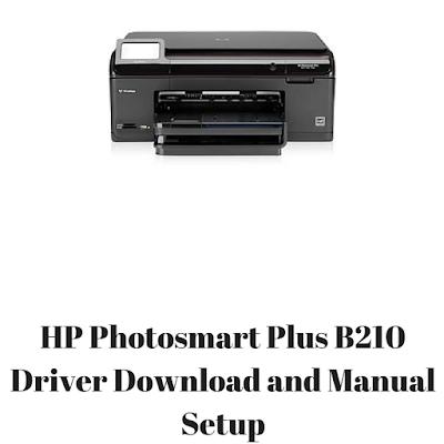 HP Photosmart Plus B210 Driver Download and Manual Setup