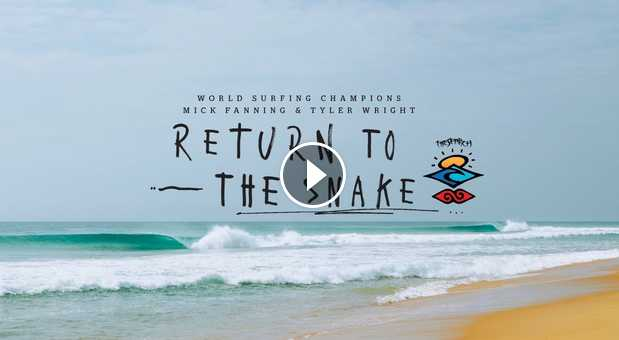 Ain t No Wave Pool Mick Fanning and Tyler Wright return to The Snake TheSearch by Rip Curl