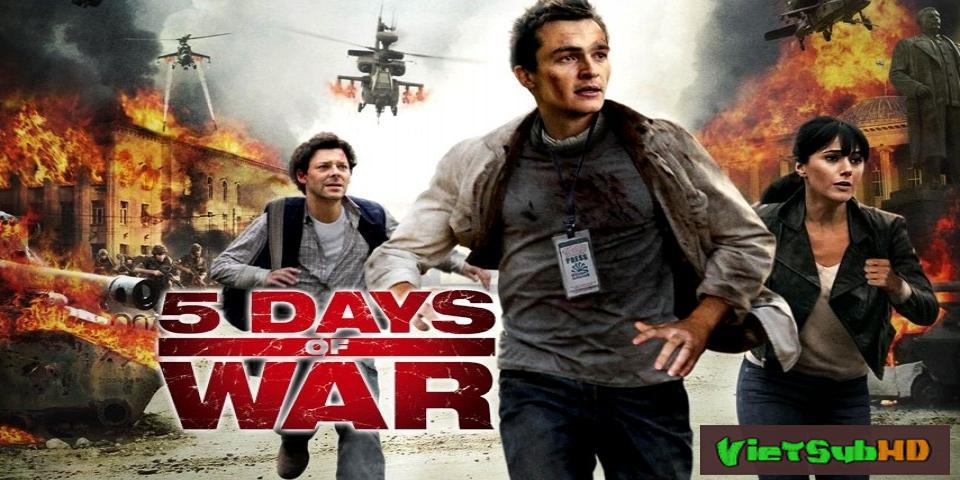 Phim Cuộc Chiến 5 Ngày VietSub HD | 5 Days Of War 2011