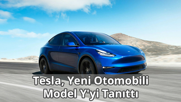 Tesla Model Y Özellikleri - Fiyatı