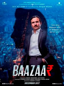 Saif Ali Khan New Upcoming 2017 movie Baazaar latest poster release date star cast, 2017 hit or flop