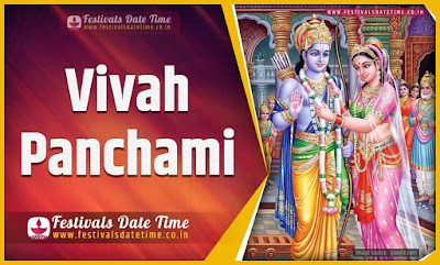 2021 Vivah Panchami Date and Time, 2021 Vivah Panchami Festival Schedule and Calendar