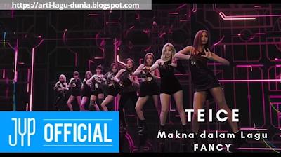 Makna Lagu FANCY (Twice) + Terjemahan Lirik