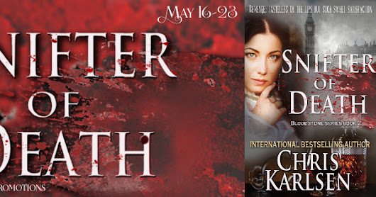 Snifter of Death ~ By Chris Karlsen ~ Release Tour