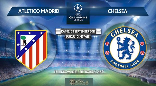 Prediksi Bola : Atletico Madrid Vs Chelsea , Kamis 28 September 2017 Pukul 01.45 WIB