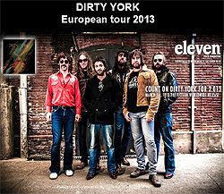 Gira Tour por Europa y España de Dirty York 2013
