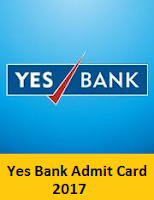 Yes Bank Admit Card 2017