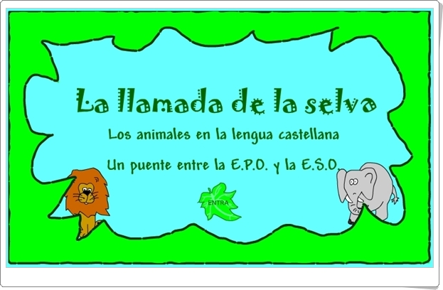 """""""La llamada de la selva"""" (Aplicación interactiva de Lengua Española)"""