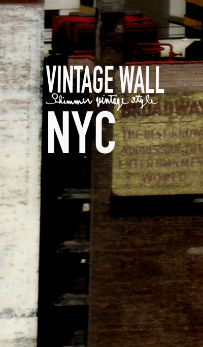 VINTAGE WALL IN NEW YORK