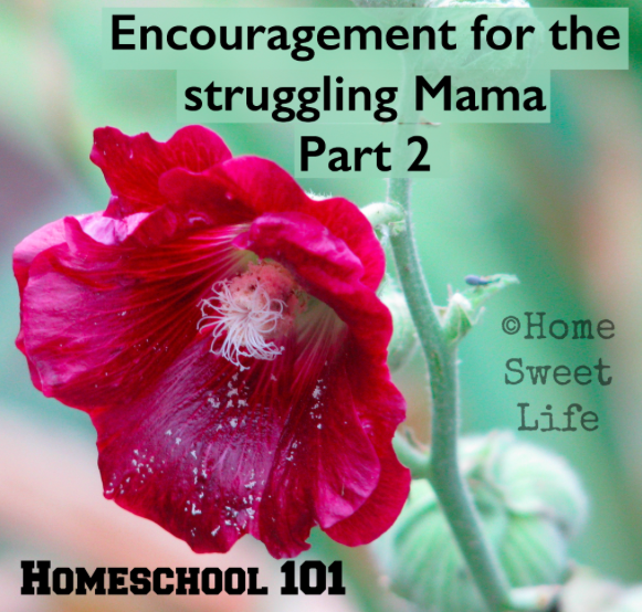 Homeschool 101, Encouragement, Mama encouragement