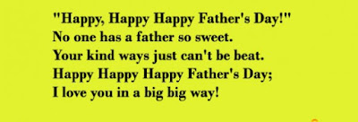 Happy Father's day wishes for father: happy, happy happy father's day! no one has a father so sweet