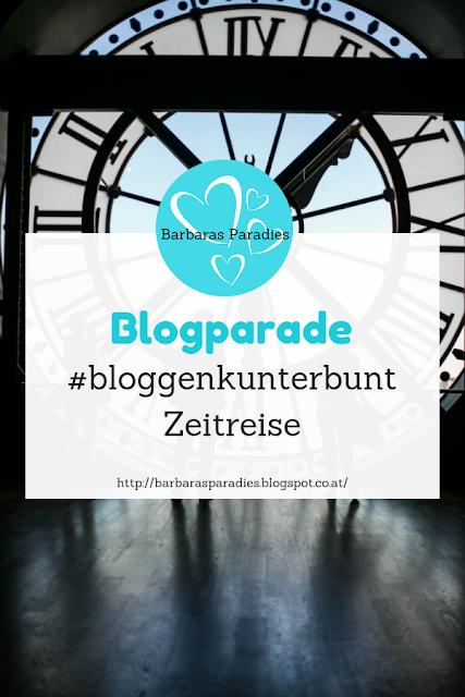 Blogparade #bloggenkunterbunt - Zeitreise