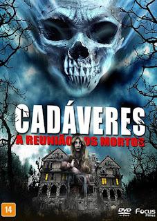 Cadáveres: A Reunião dos Mortos – Legendado (2016)