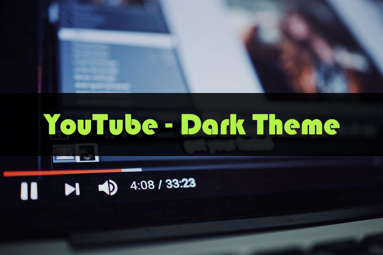 dark theme for youtube app