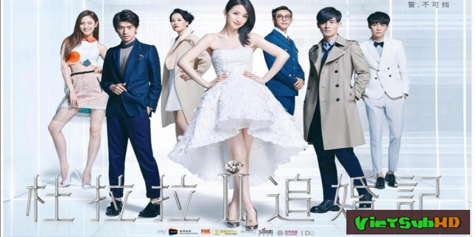 Phim Đỗ La La truy hôn ký VietSub HD | Go Lala Go 2 2016