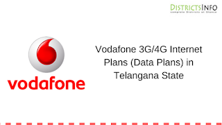 Vodafone 3G/4G Internet Plans (Data Plans) in Telangana State