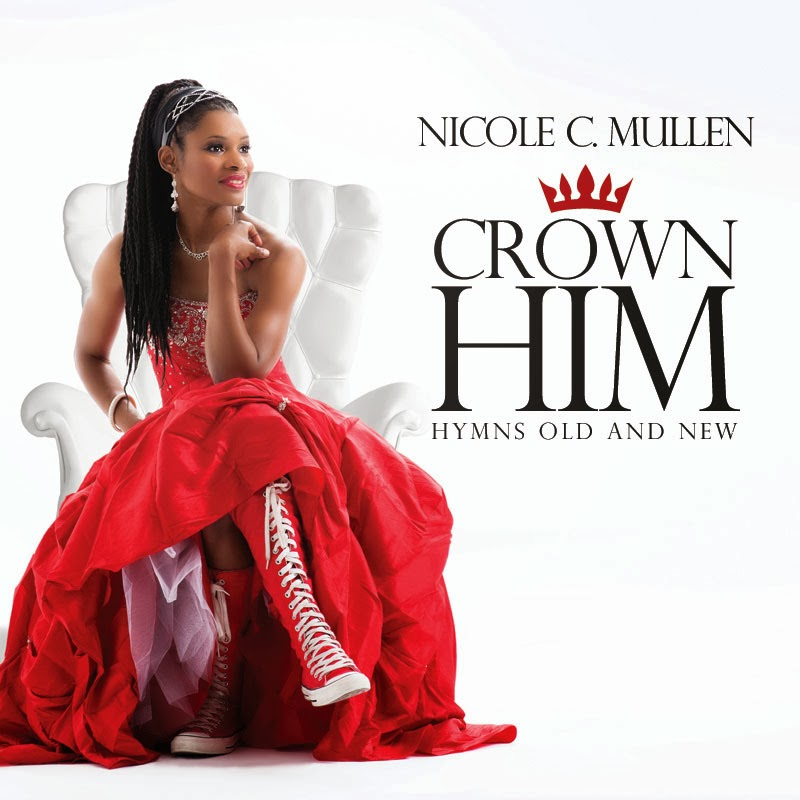 Nicole C. Mullen - Crown Him - Hymns Old and New (2013) English Christian Album Download