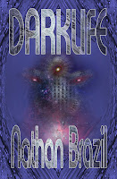 Cover image of Darklife by Nathan Brazil. Featured on On My Kindle Book Reviews.