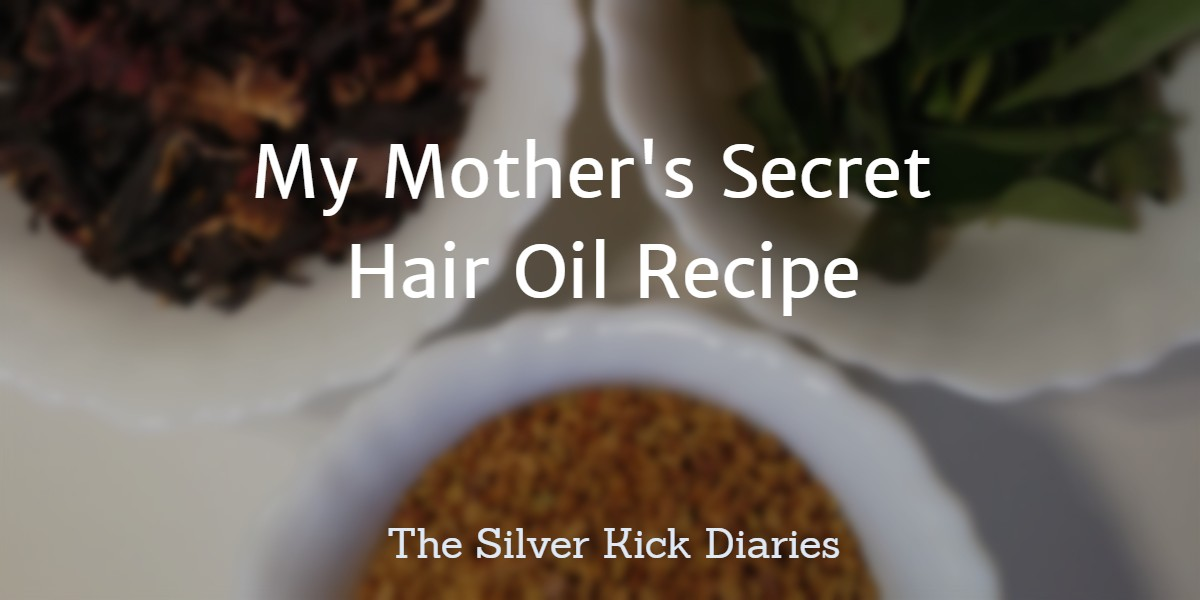 My Mother's Secret Hair Oil Recipe