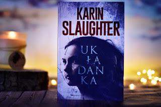 "Karin Slaughter - ""Układanka"""