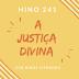 Hino 241 – A Justiça Divina