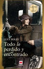 """""""Todo lo perdido y encontrado"""" - Lucy Foley"""