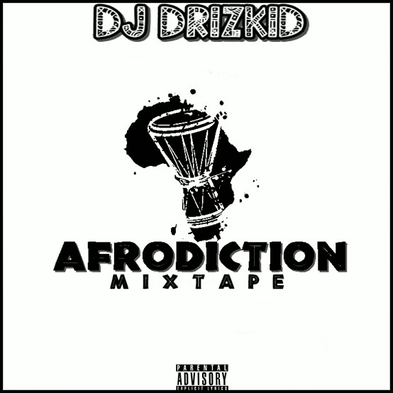 All DJ DRIZKID MIXTAPES