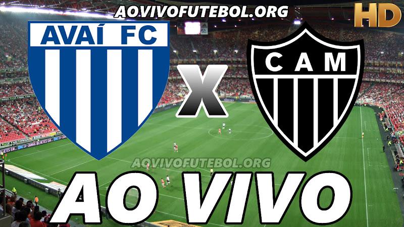 Avaí x Atlético Mineiro Ao Vivo Hoje em HD