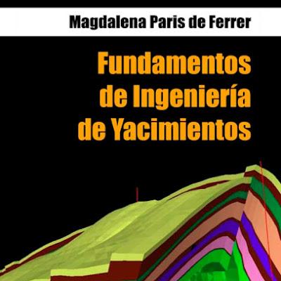 Fundamentos de ingenieria de yacimientos