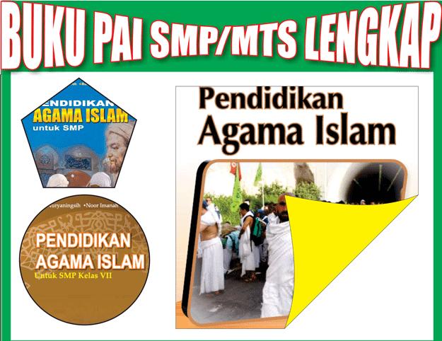 Buku BSE Pendidikan Agama Islam (PAI) SMP/MTs Lengkap