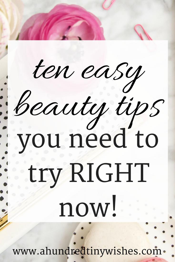 beauty tips, beauty blogger, skincare tips, easy beauty tips