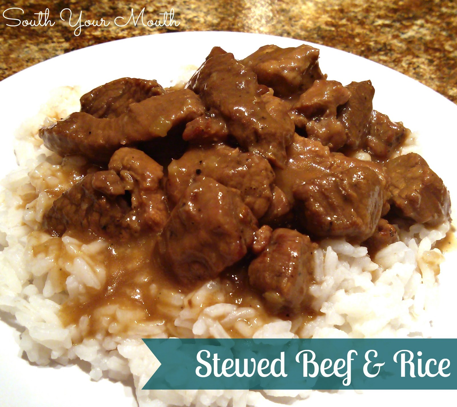 South Your Mouth Stewed Beef Amp Rice