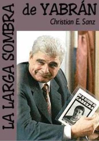 La Larga Sombra De Yabran – Christian E. Sanz