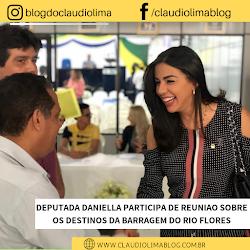 DEPUTADA DANIELLA PARTICIPA DE REUNIÃO SOBRE OS DESTINOS DA BARRAGEM DO RIO FLORES